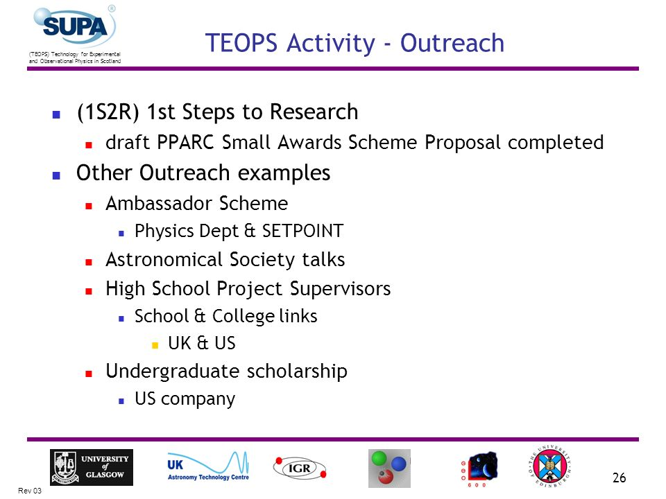 (TEOPS) Technology for Experimental and Observational Physics in Scotland Rev 03 26 TEOPS Activity - Outreach (1S2R) 1st Steps to Research draft PPARC