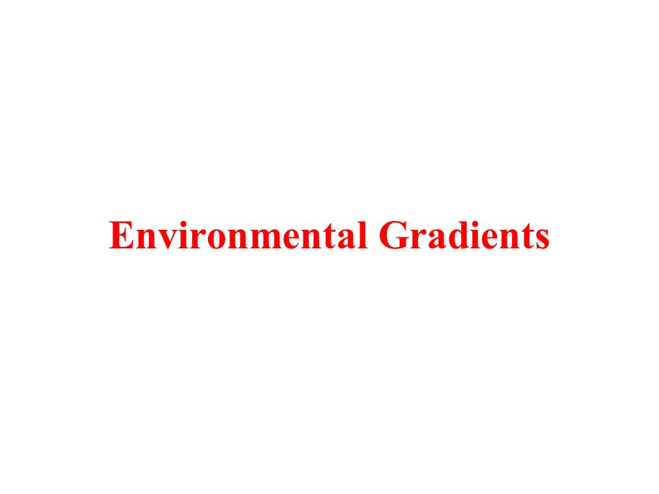 Environmental Gradients