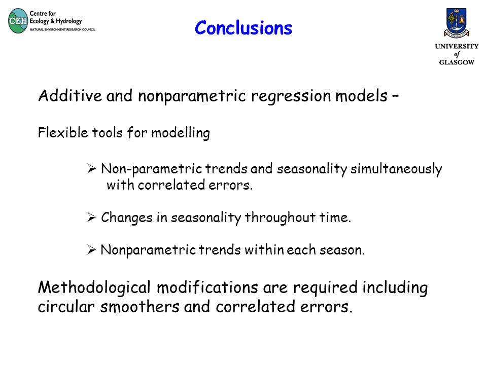 Conclusions Additive and nonparametric regression models – Flexible tools for modelling Non-parametric trends and seasonality simultaneously with correlated errors.
