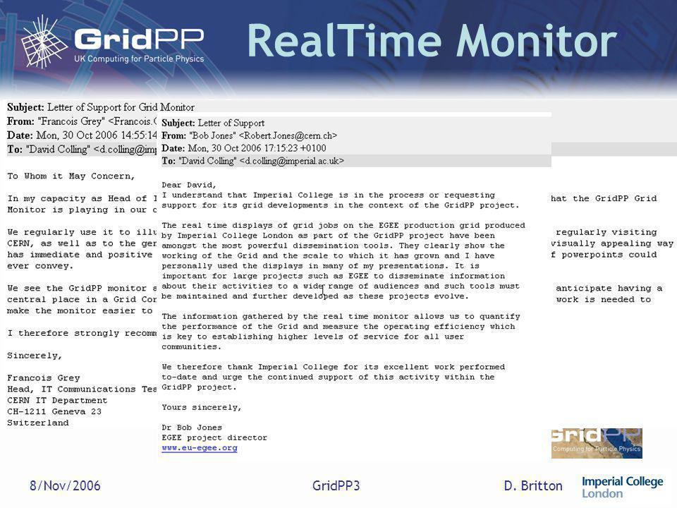D. Britton8/Nov/2006GridPP3 RealTime Monitor