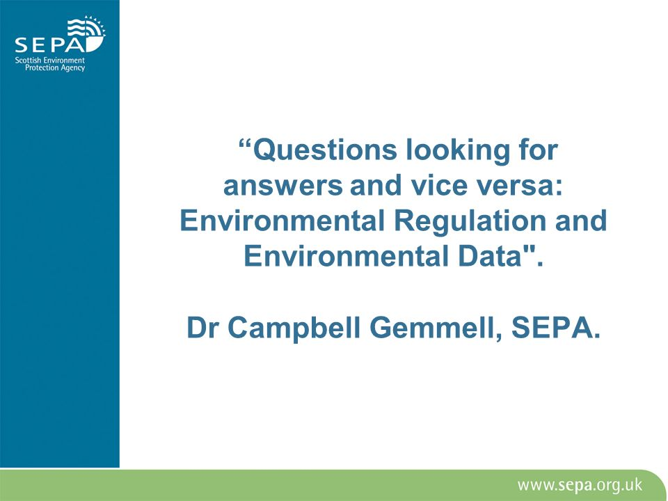 Questions looking for answers and vice versa: Environmental Regulation and Environmental Data