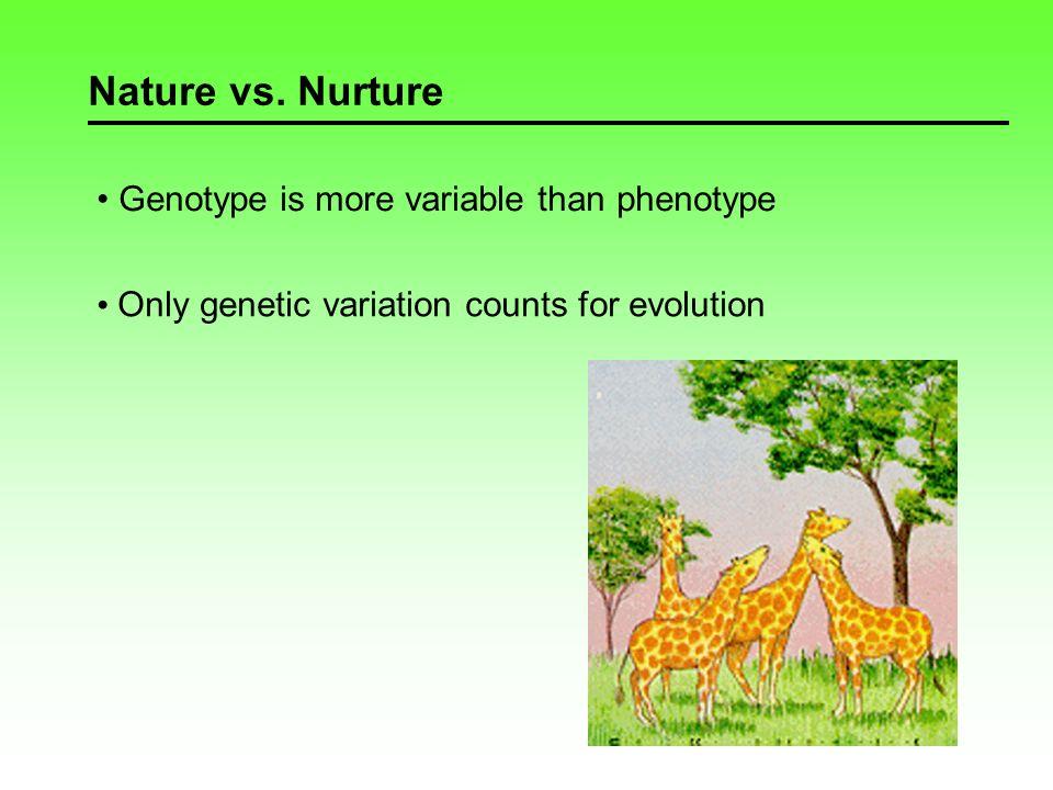 Nature vs.Nurture How to separate the two. Example: Altitudinal gradientCommon Garden Exp.