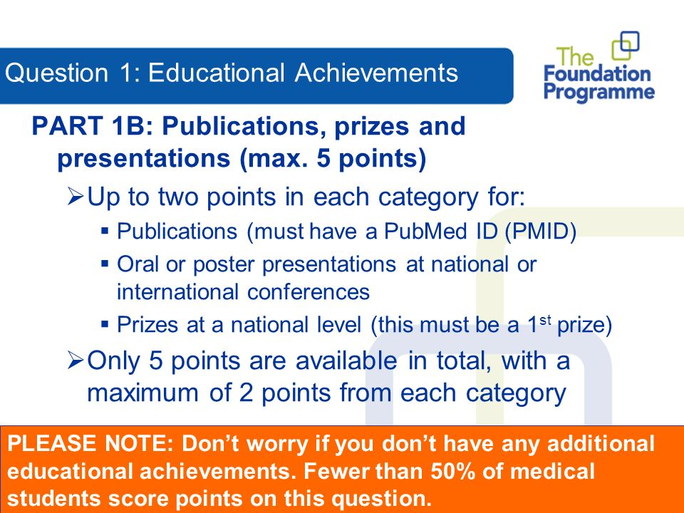 Question 1: Educational Achievements PART 1B: Publications, prizes and presentations (max.