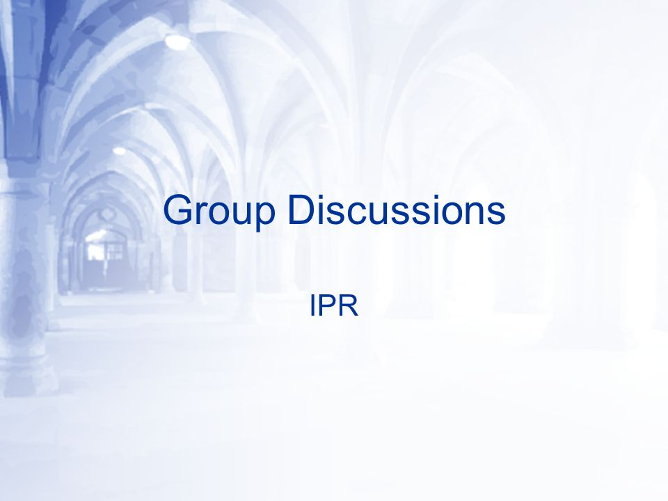 Group Discussions IPR