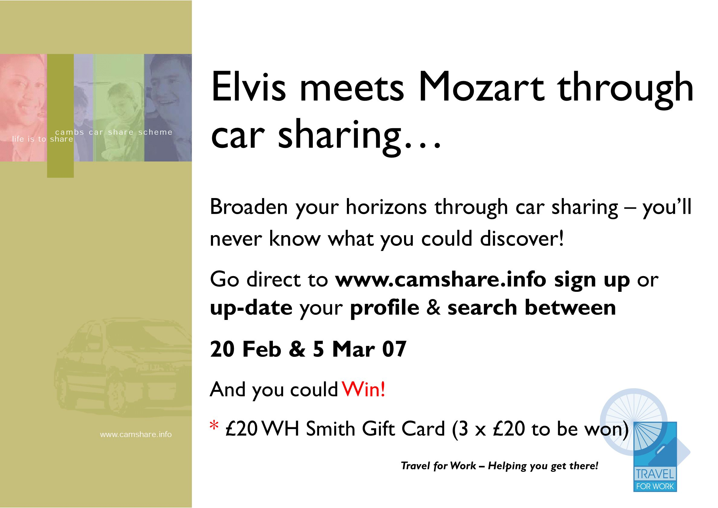 Elvis meets Mozart through car sharing… Broaden your horizons through car sharing – youll never know what you could discover! Travel for Work – Helpin
