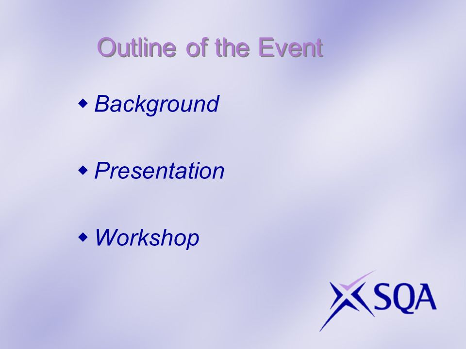 Outline of the Event Background Presentation Workshop