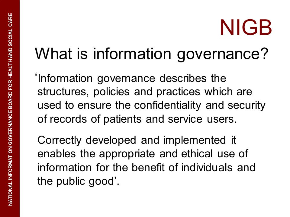 NIGB What is information governance.