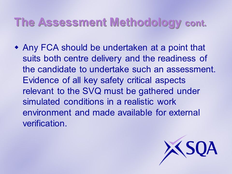 The Assessment Methodology cont.