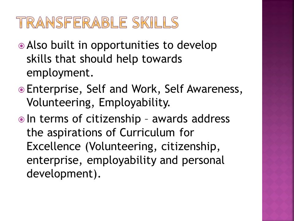 Also built in opportunities to develop skills that should help towards employment. Enterprise, Self and Work, Self Awareness, Volunteering, Employabil
