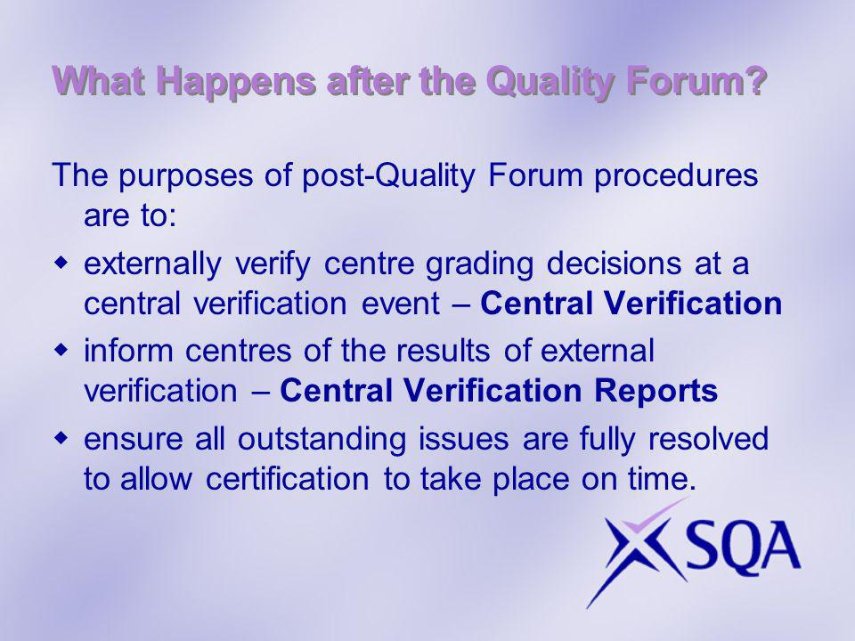 What Happens after the Quality Forum.