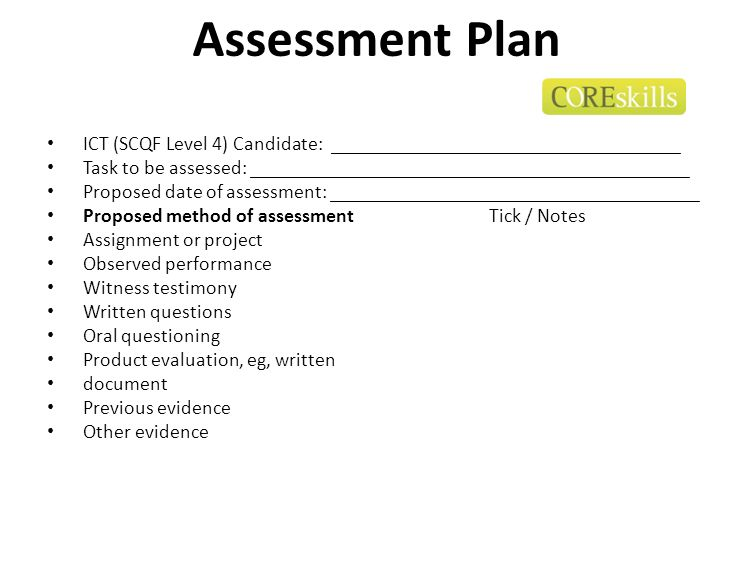 Assessment Plan ICT (SCQF Level 4) Candidate: ___________________________________ Task to be assessed: ____________________________________________ Pr