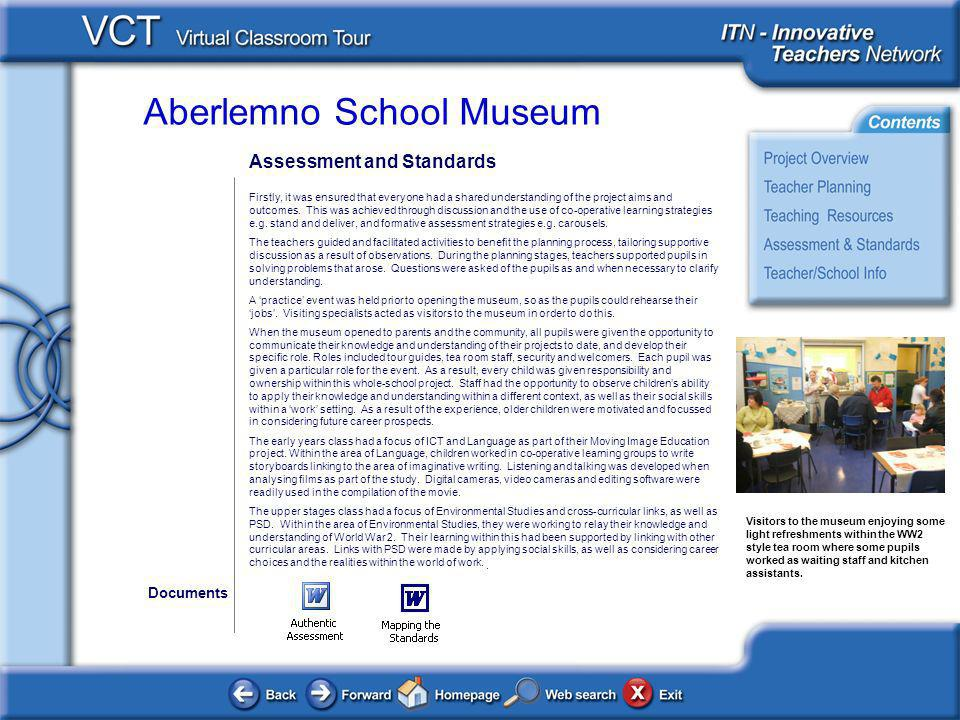 Aberlemno School Museum Assessment and Standards Firstly, it was ensured that everyone had a shared understanding of the project aims and outcomes.