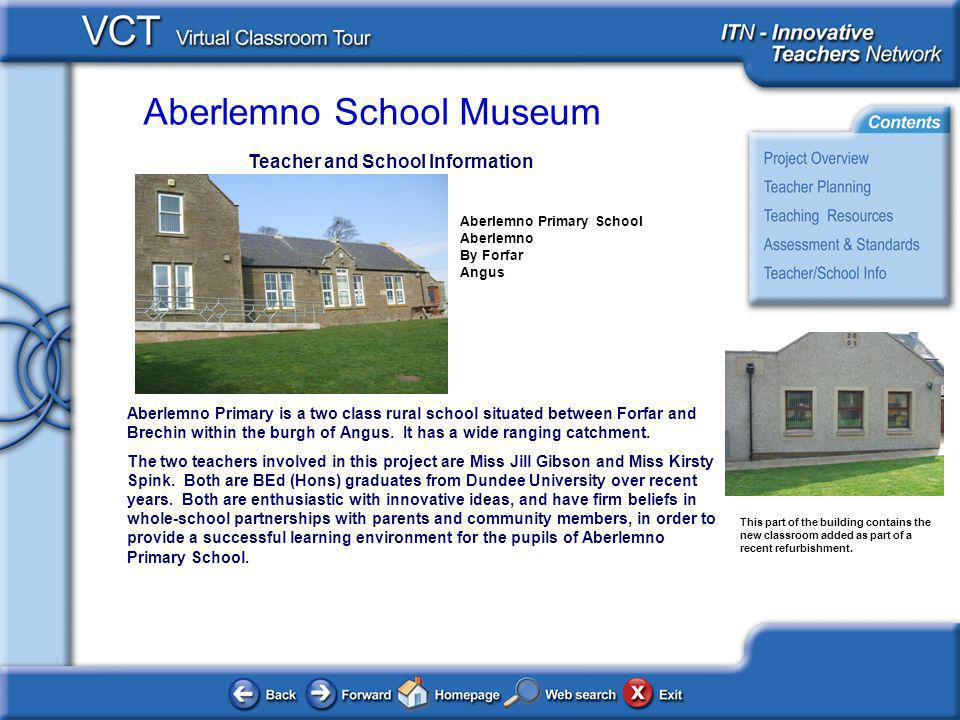 Aberlemno School Museum Teacher and School Information Aberlemno Primary is a two class rural school situated between Forfar and Brechin within the bu