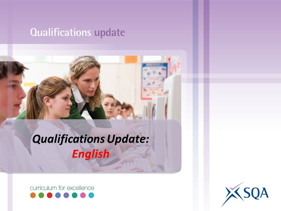 Qualifications Update: English Qualifications Update: English