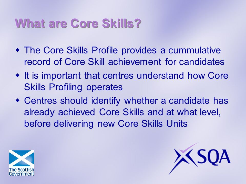 What are Core Skills.