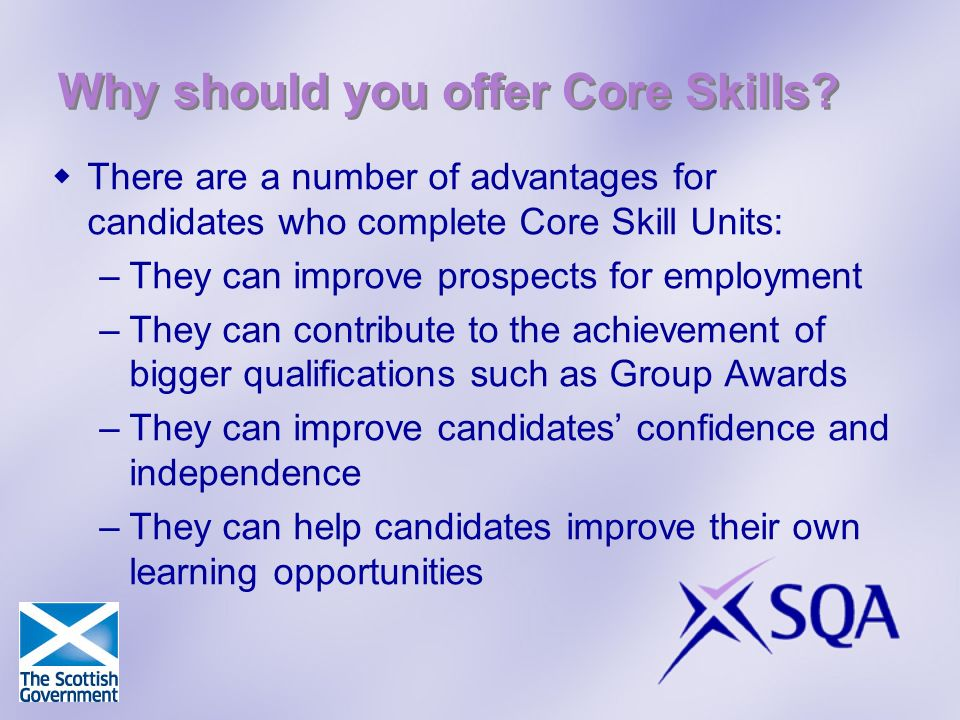 Why should you offer Core Skills.