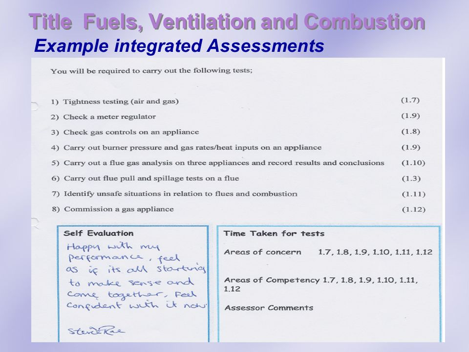 Title Fuels, Ventilation and Combustion Example integrated Assessments