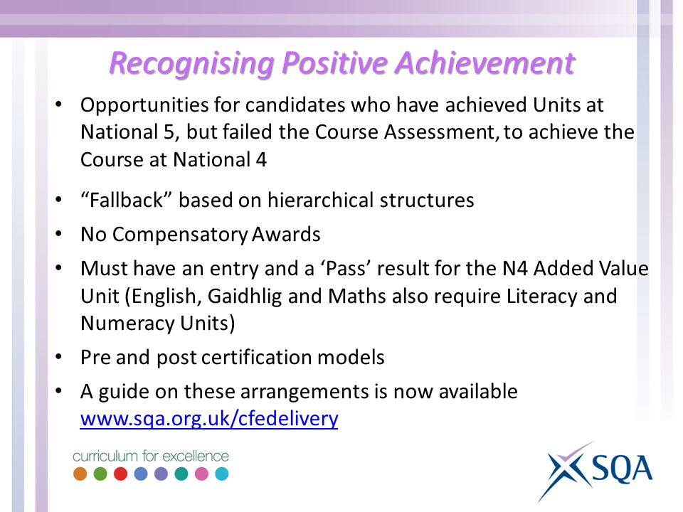 Recognising Positive Achievement Opportunities for candidates who have achieved Units at National 5, but failed the Course Assessment, to achieve the