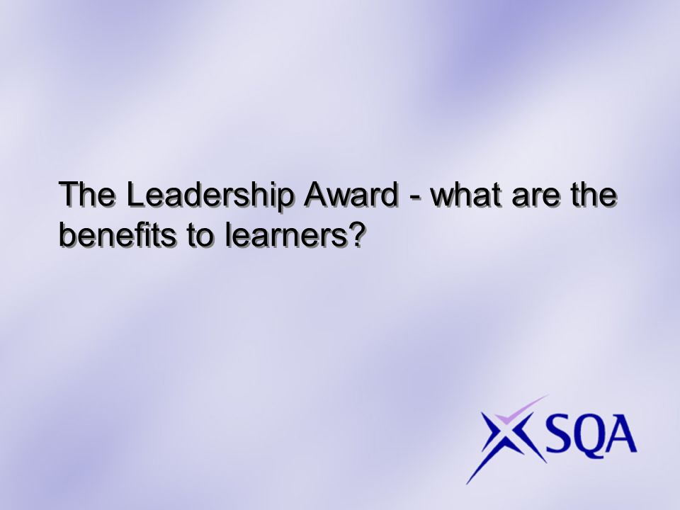The Leadership Award - what are the benefits to learners?