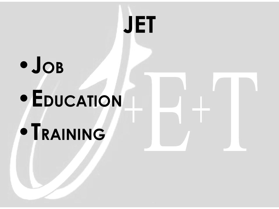 JET J OB E DUCATION T RAINING