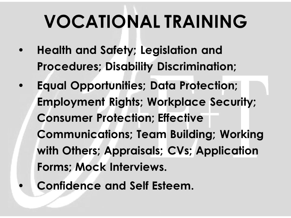 VOCATIONAL TRAINING Health and Safety; Legislation and Procedures; Disability Discrimination; Equal Opportunities; Data Protection; Employment Rights;