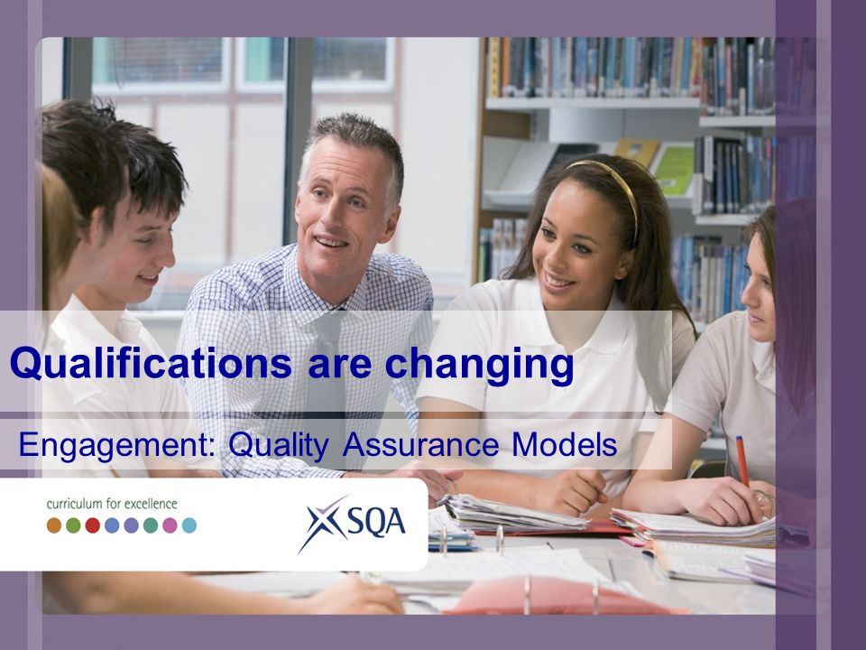 Design issues New qualifications – more skills based, greater personalisation, diversity of assessment approaches Quality Assurance (QA) developments Self-evaluation frameworks Proportionality Involvement of stakeholders