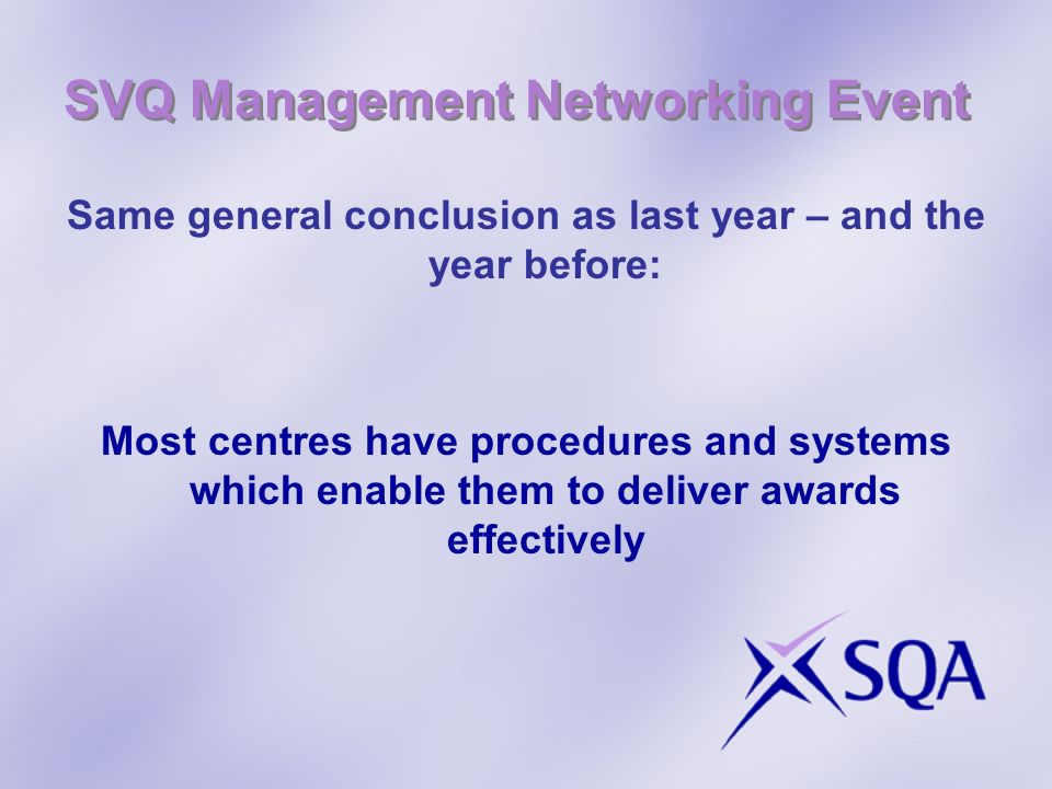 SVQ Management Networking Event And as a result...