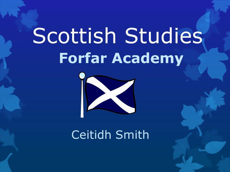 Scottish Studies Forfar Academy Ceitidh Smith