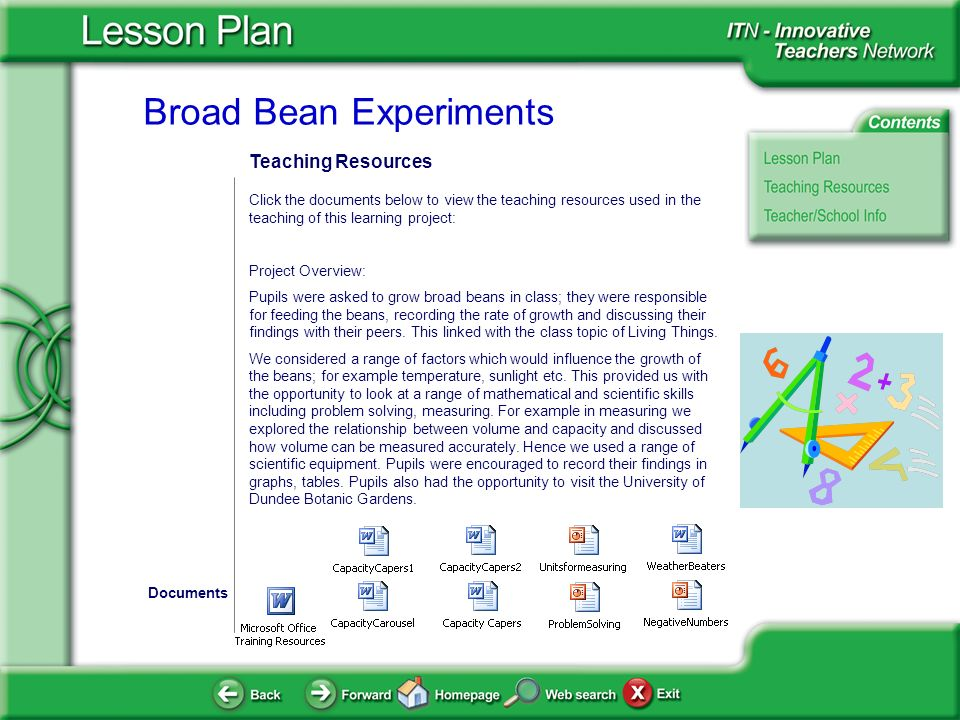 Broad Bean Experiments Teaching Resources Click the documents below to view the teaching resources used in the teaching of this learning project: Proj
