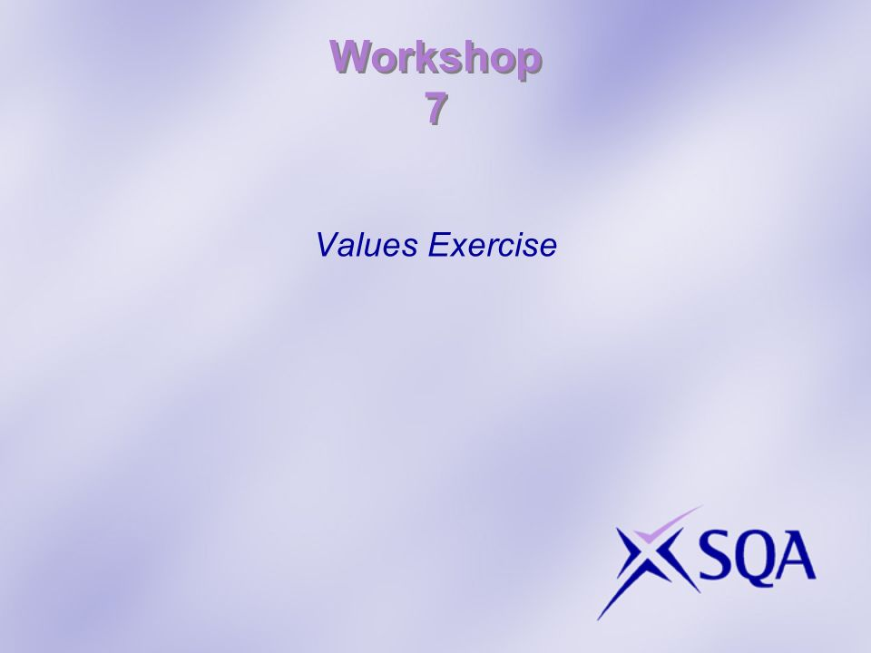 Workshop 7 Values Exercise