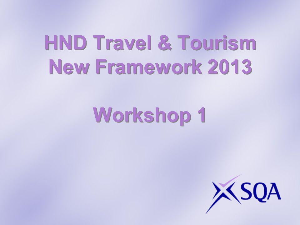 HND Travel & Tourism New Framework 2013 Workshop 1