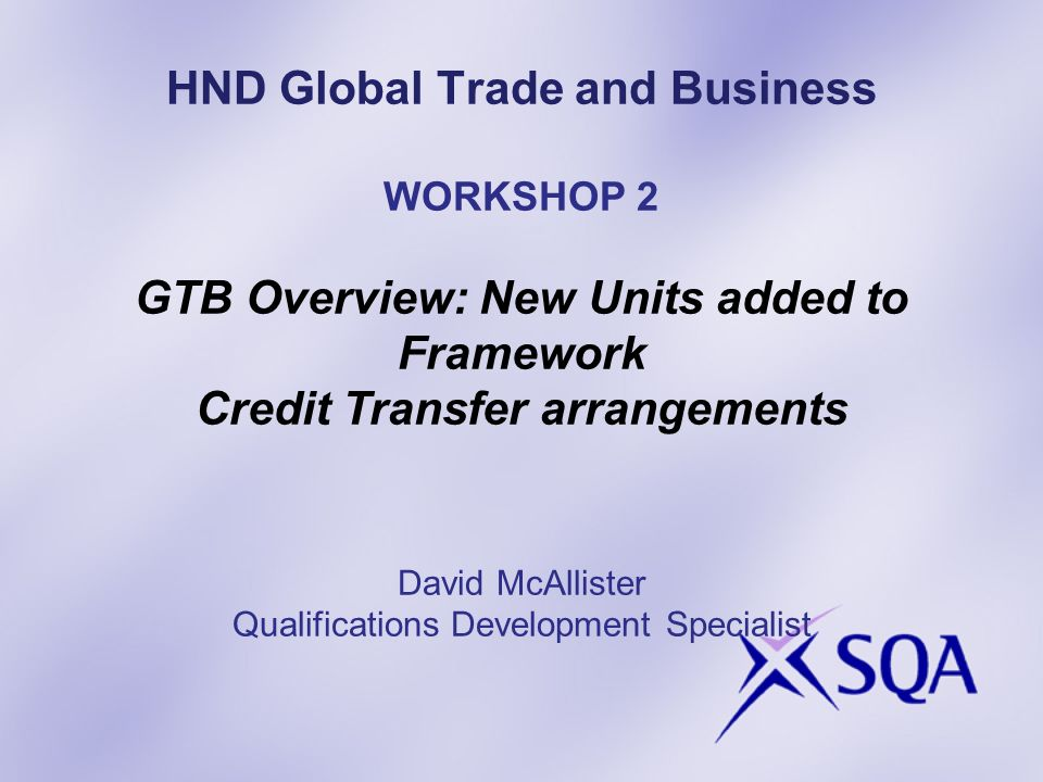 GENERIC BUSINESS UNITS The Review is part of the overall review of the suite of business related HNDs.