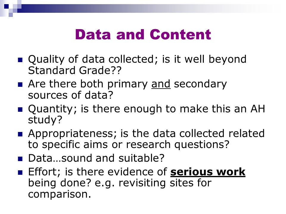 Presentation Written text - quality, accuracy, attention to detail (checking the Spell Checker…is it US?) Maps, diagrams, graphs: range/types: are they a suitable size for their relevance Scale, key, acknowledgements are clear: examiners shouldn t need to find information Properly laid out bibliography Overall finish; design, layout but…not just pretty or funky publishing…