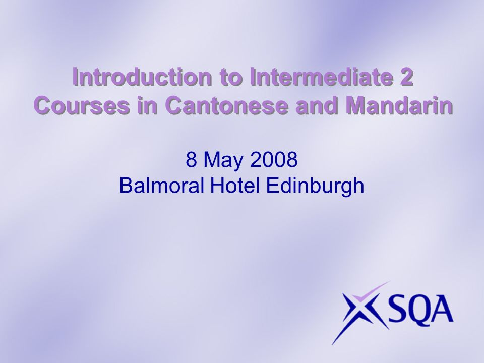For more information visit: www.sqa.org.uk
