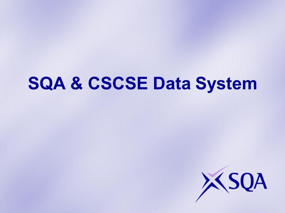 SQA & CSCSE Data System