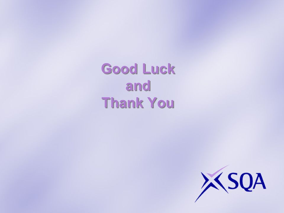 Good Luck and Thank You