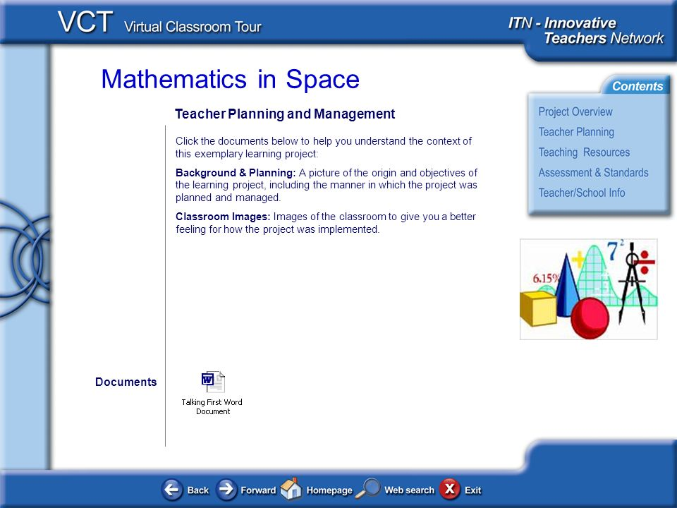 Mathematics in Space Teacher Planning and Management Click the documents below to help you understand the context of this exemplary learning project: