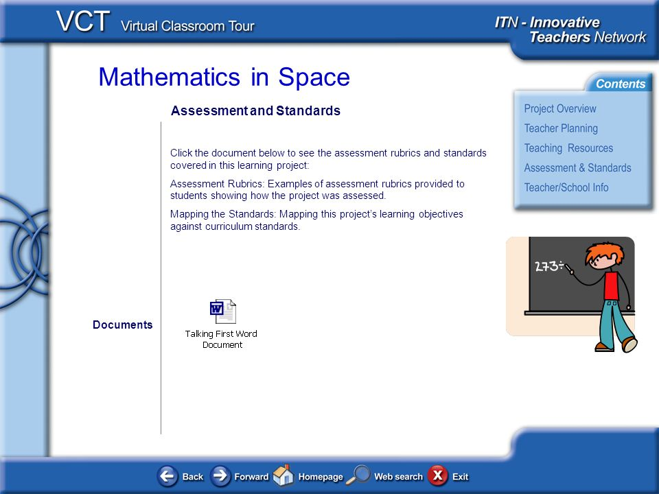 Mathematics in Space Assessment and Standards Click the document below to see the assessment rubrics and standards covered in this learning project: A