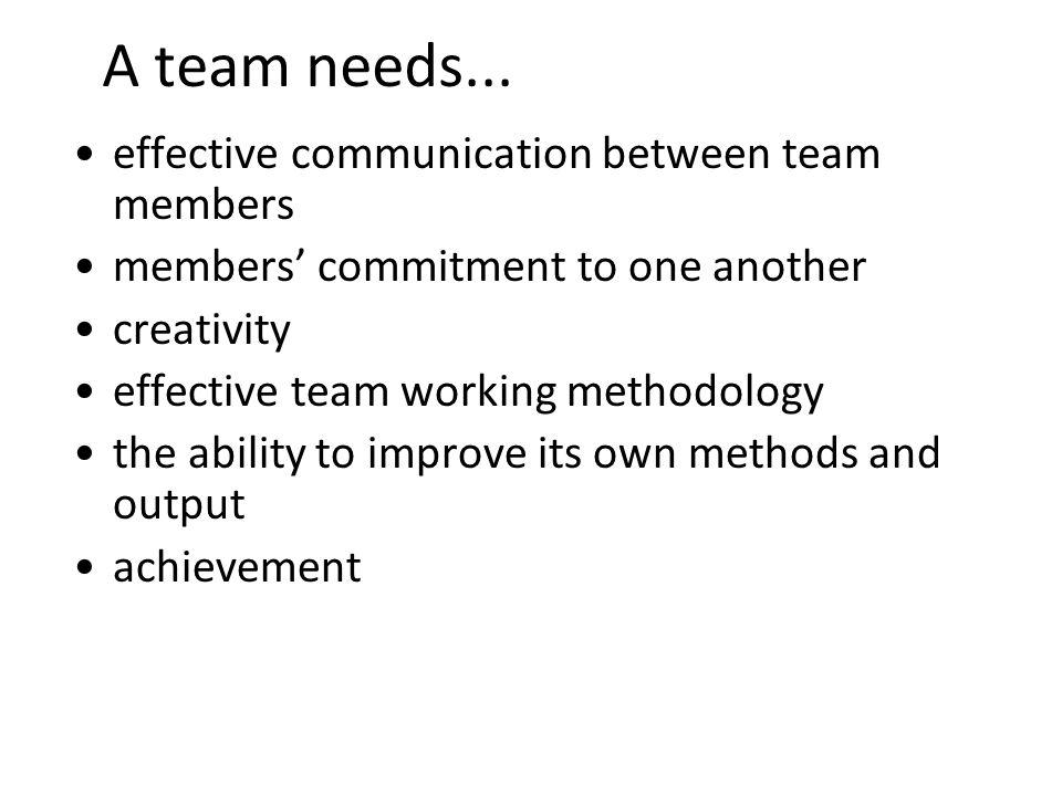 5 A team needs...