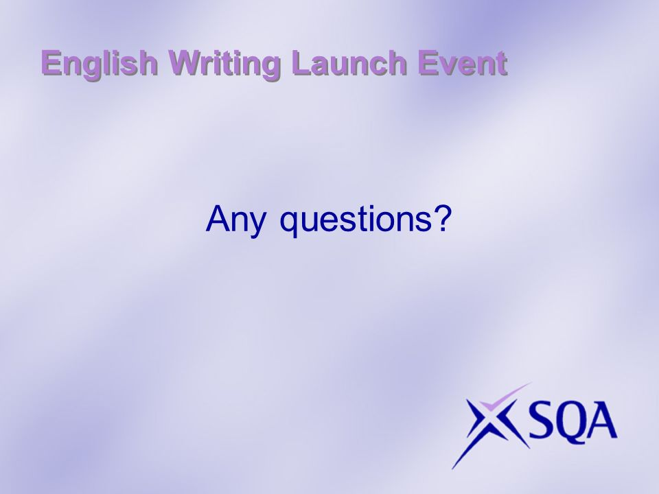English Writing Launch Event Any questions