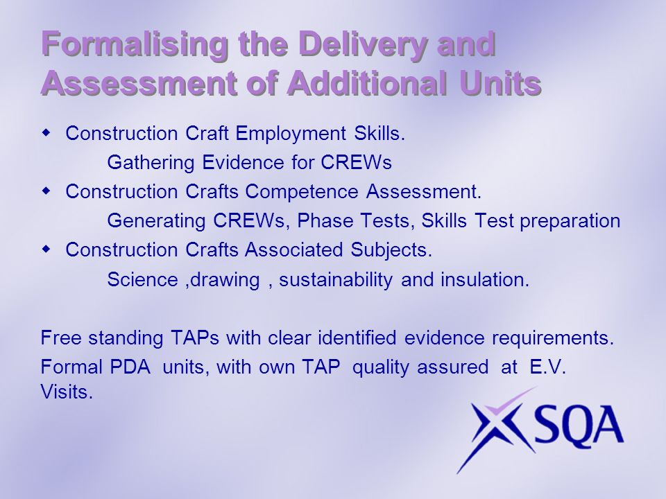 Formalising the Delivery and Assessment of Additional Units Construction Craft Employment Skills.
