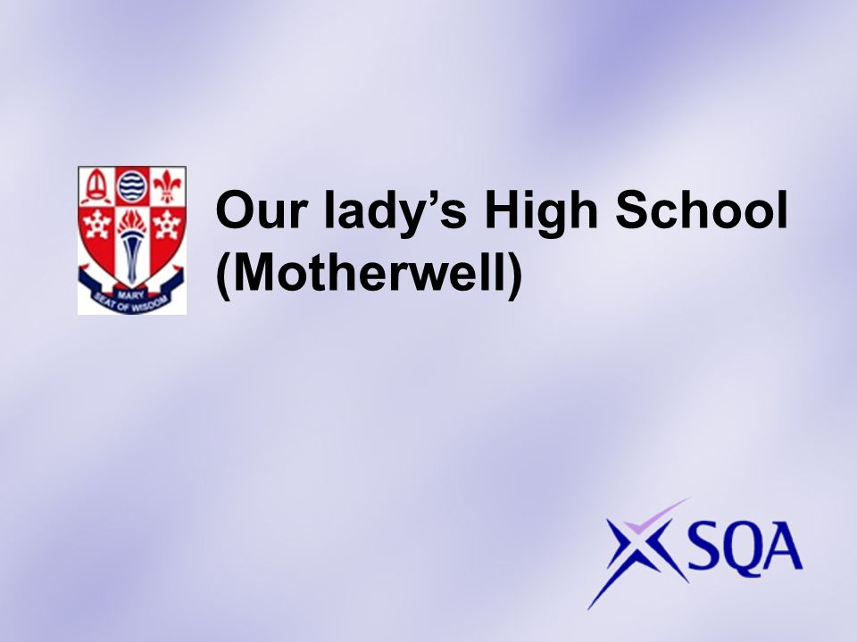 Our ladys High School (Motherwell)