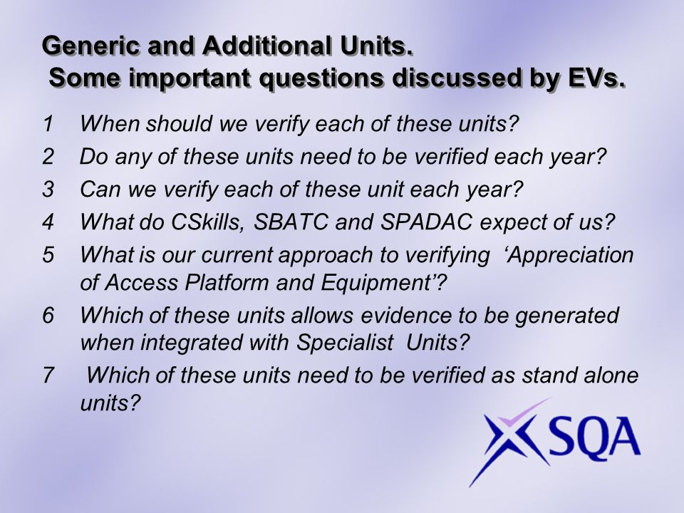 Generic and Additional Units. Some important questions discussed by EVs.