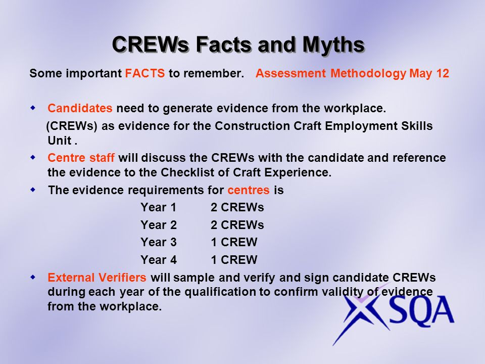 CREWs Facts and Myths Some important FACTS to remember.