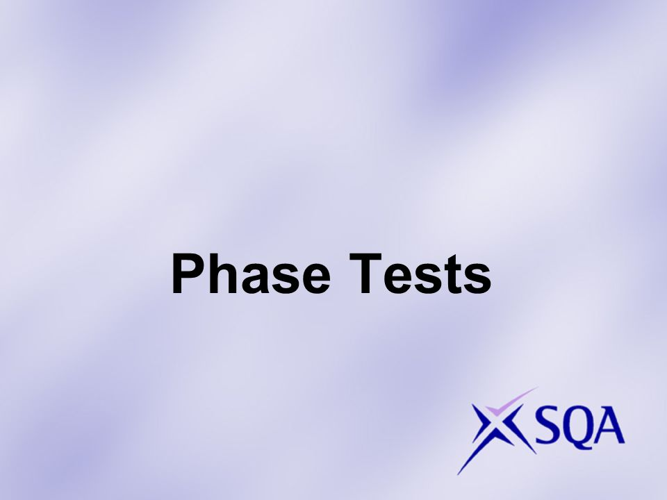 Phase Tests