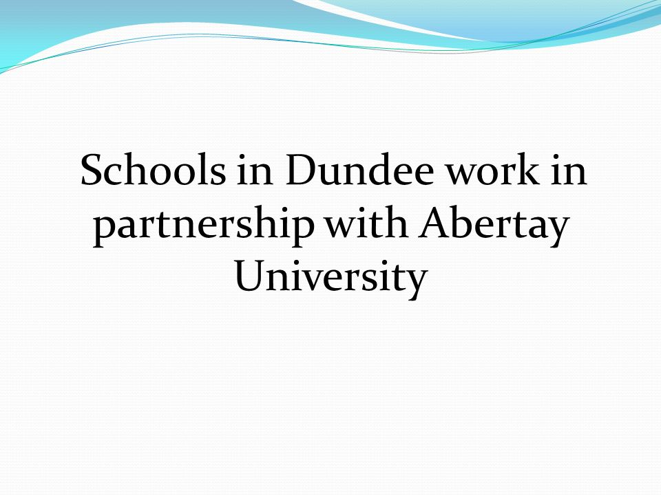 Schools in Dundee work in partnership with Abertay University