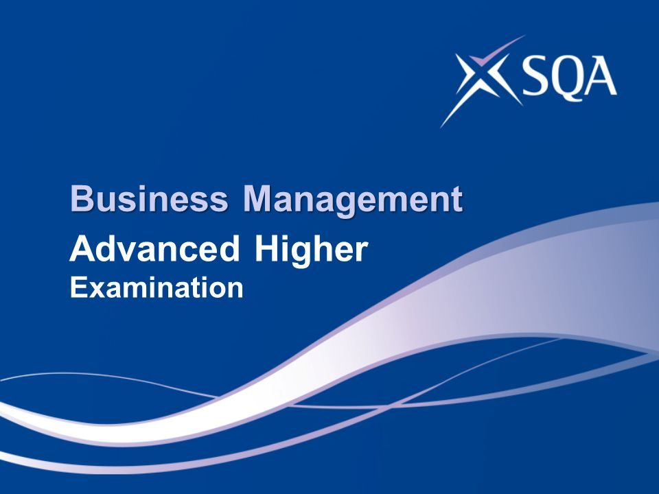 Business Management Advanced Higher Examination