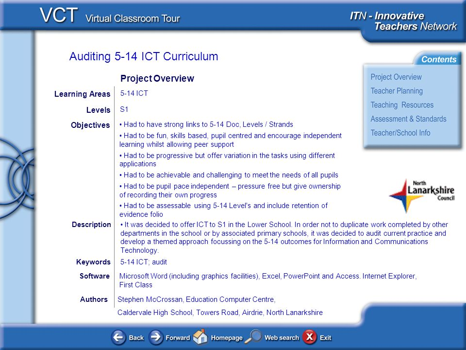 Auditing 5-14 ICT Curriculum AuthorsStephen McCrossan, Education Computer Centre, Caldervale High School, Towers Road, Airdrie, North Lanarkshire Had