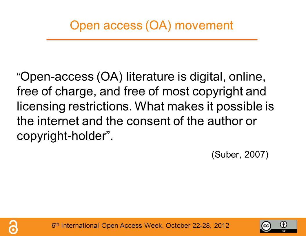Open access (OA) movement Open-access (OA) literature is digital, online, free of charge, and free of most copyright and licensing restrictions.