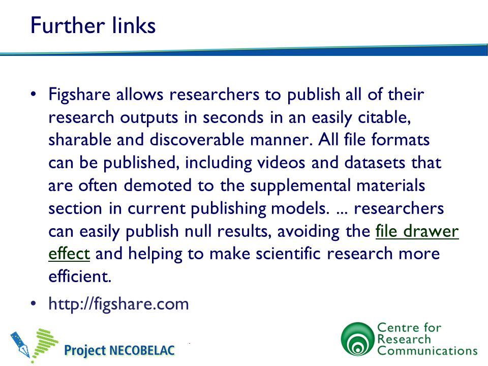 Further links Figshare allows researchers to publish all of their research outputs in seconds in an easily citable, sharable and discoverable manner.